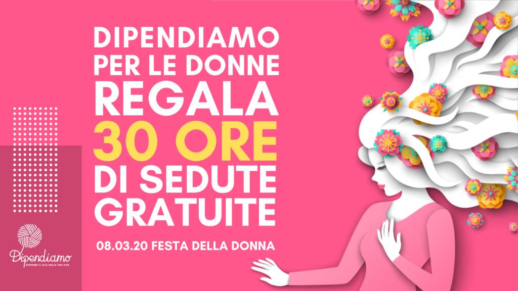 Dipendiamo regala 30 ore di sedute gratuite alle donne | Dipendiamo.blog